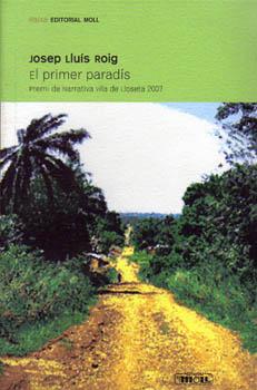EL PRIMER PARADIS.PREMI VILA LLOSETA 07