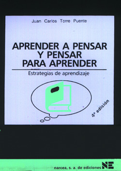 APRENDER A PENSAR Y PENSAR PARA APRENDER