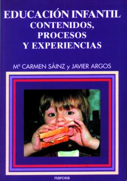Educación infantil: contenidos, procresos y experiencias