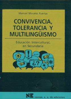 CONVIVENCIA,TOLERANCIA Y MULTILINGUISMO.EDUCACION INTERCULTU