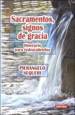 SACRAMENTOS, SIGNOS DE GRACIA