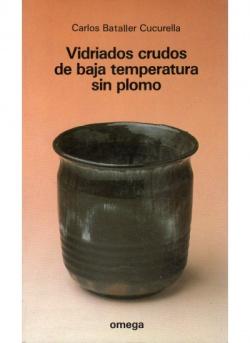 VIDRIADOS CRUDOS DE BAJA TEMPERATURA