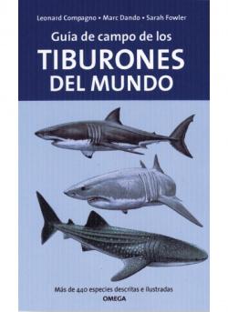 GUÍA DE CAMPO DE LOS TIBURONES DEL MUNDO