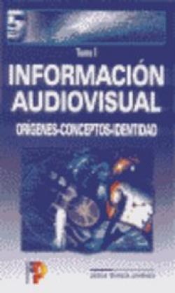 Información audiovisual (TOMO I)