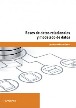 Bases de datos relacionales y modelado de datos