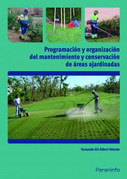 Programación y organización del mantenimiento de areas ajardinadas