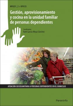 Gestión, aprovisionamiento y cocina unidad familiar personas dependientes