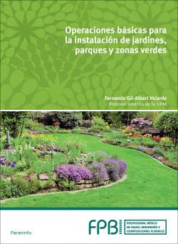 Operación básicas instalación jardines, parques y zonas verdes