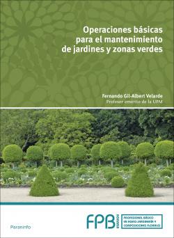 Operaciones básicas mantenimiento jardines y zonas verdes