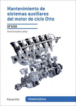 Mantenimiento de sistemas auxiliares del motor ciclo Otto UF1216