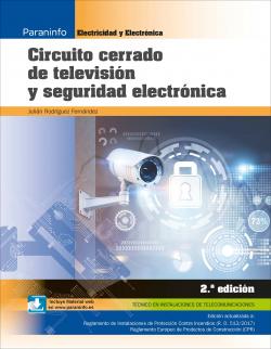 CIRCUITO CERRADO DE TELEVISIÓN Y SEGURIDAD ELECTRÓNICA (2ªED)