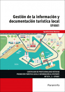 GESTION INFORMACION DOCUMENTACION TURISTICA LOCAL.(UF0081)