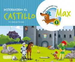 Descubriendo con Max 1.Defendiendo el castillo. Libro del alumno.