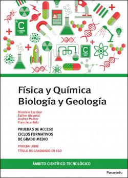 Temario pruebas de acceso a ciclos formativos de grado medio. Ámbito científico-tecnológico. Biología y Geología. Física y Química.