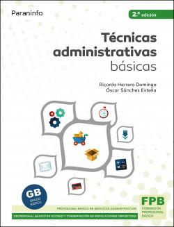 Técnicas administrativas básicas. Ed. 2021