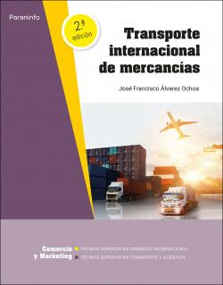 TRANSPORTE INTERNACIONAL DE MERCANCIAS 2º ED/21 C.F. SUPERIOR