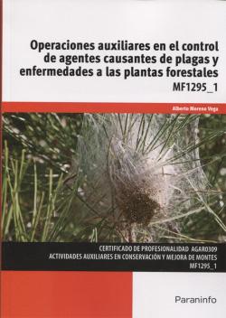Operaciones auxiliares en el control de agentes causantes plagas y enfermedades a las plantas forestales