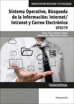 Sistema operativo, búsqueda información:internet/intranet y Correo Electrónico