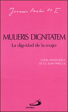 Mulieris Dignitatem-Dignidad De La Mujer