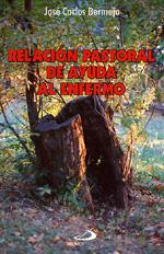 Relación Pastoral De Ayuda Al Enfermo