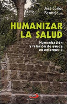 Humanizar La Salud