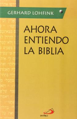 Ahora Entiendo La Biblia