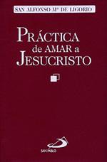 Practica De Amar A Jesucristo