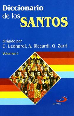 Diccionario De Los Santos. 2 Tomos