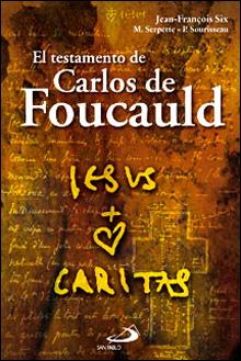 Testamento De Carlos De Foucauld