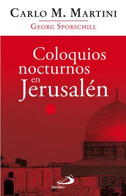 Coloquios nocturnos en Jerusalén