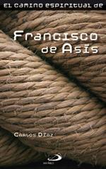 Camino Espiritual Francisco De Asís