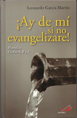 íAy De Mi Si No Evangelizare!