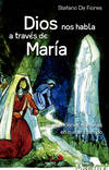 Dios nos habla a través de María