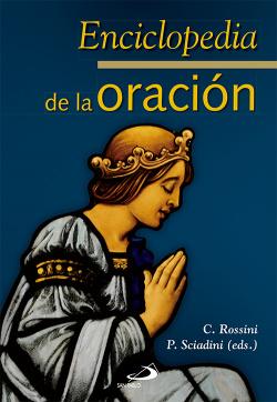 Enciclopedia De La Oración