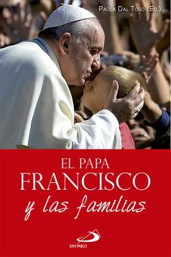 Papa Francisco Y Las Familias