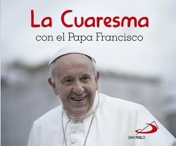 La cuaresma con el Papa