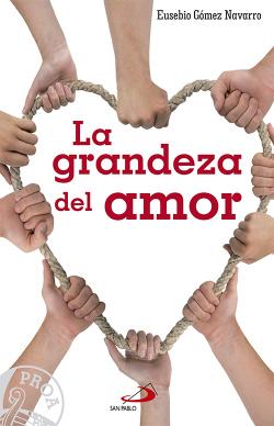 Grandeza Del Amor