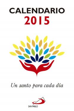 Calendario un santo para cada día 2015