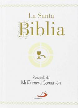 La Santa Biblia. Recuerdo de Mi Primera Comunión