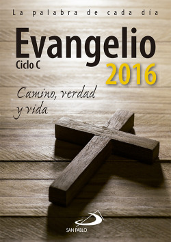 Evangelio ciclo C 2016