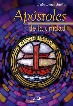 APOSTOLES DE LA UNIDAD