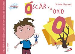 O/Oscar y el odio
