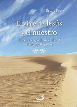 El viaje de Jesús y el nuestro