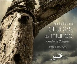 Por todas las cruces del mundo