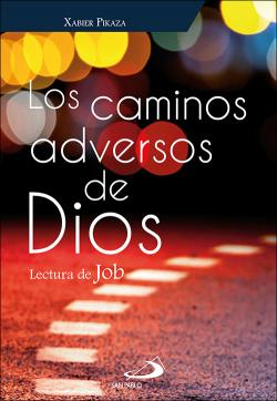 Los caminos adversos de Dios