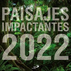 Calendario de pared Paisajes impactantes 2022