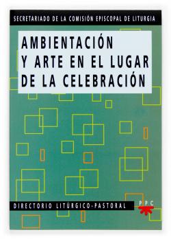 Ambientación y arte en el lugar de la celebración