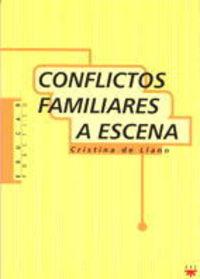 Conflictos familiares a escena