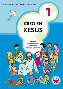 Creo en Xesús 1