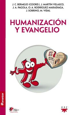 Humanización y evangelio
